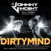 JOHNNY VINCENT feat. DARIL – DIRTY MIND